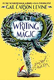 Writing Magic: Creating Stories that Fly de…