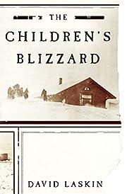 The Children's Blizzard av David Laskin