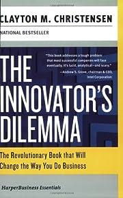 The Innovator's Dilemma: The Revolutionary…