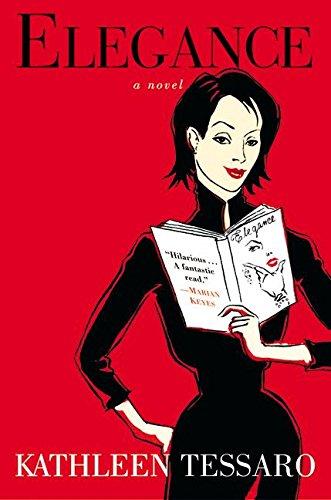 Elegance: A Novel, Tessaro, Kathleen