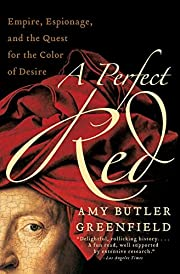 A Perfect Red: Empire, Espionage, and the…