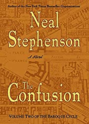 The Confusion (The Baroque Cycle, Vol. 2) af…