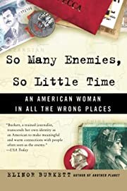 So Many Enemies, So Little Time: An American…