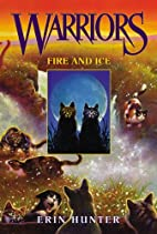 Fire and Ice (Warriors, Book 2) by Erin…