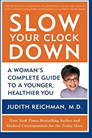Slow Your Clock Down por Judith Reichman