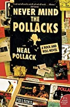 Never Mind the Pollacks: A Rock and Roll…
