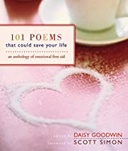 101 Poems That Could Save Your Life: An…