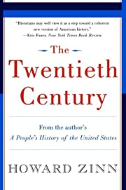 The Twentieth Century: A People's History…