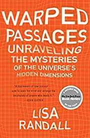 Warped Passages: Unraveling the Mysteries of…