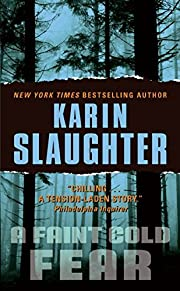 A Faint Cold Fear af Karin Slaughter