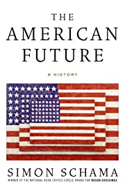 The American Future: A History par Simon…