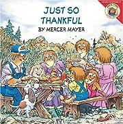 Just So Thankful (Little Critter) de Mercer…