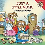 Little Critter: Just a Little Music af…