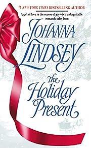 The Holiday Present – tekijä: Johanna…