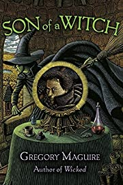 Son of a Witch por Gregory Maguire