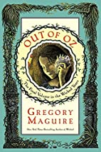 Out of Oz by Gregory Maguire