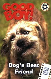 Good Boy!: Dog's Best Friend (Festival…