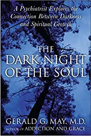 The dark night of the soul : a psychiatrist…
