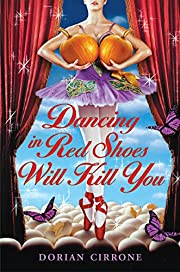 Dancing in Red Shoes Will Kill You –…