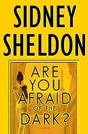 Are You Afraid of the Dark? : A Novel av…