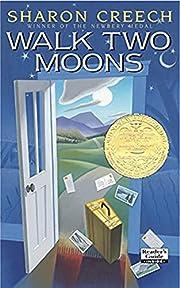 Walk Two Moons – tekijä: Sharon Creech