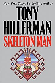 Skeleton Man (Joe Leaphorn/Jim Chee Novels)…