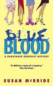 Blue Blood (Debutante Dropout Mysteries, No.…