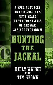 Hunting the Jackal: A Special Forces and CIA…
