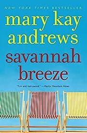 Savannah Breeze: A Novel de Mary Kay Andrews