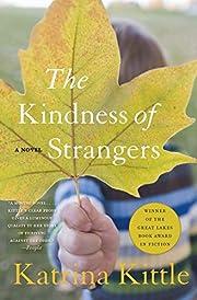 The Kindness of Strangers de Katrina Kittle