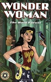 Wonder Woman: The Rain Forest (Wonder Woman…