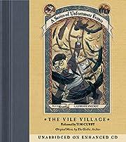 The Vile Village (A Series of Unfortunate…