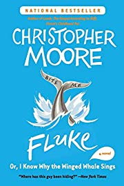 Fluke: Or, I Know Why the Winged Whale Sings…