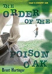The Order of the Poison Oak af Brent…
