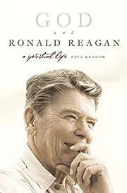God and Ronald Reagan: A Spiritual Life de…