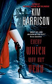 Every Which Way But Dead (The Hollows, Book…