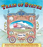 The Train of States by Peter Sis