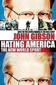 Hating America: The New World Sport av John…