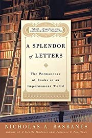 A Splendor of Letters: The Permanence of…