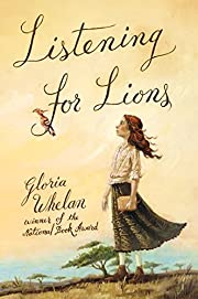 Listening for Lions af Gloria Whelan