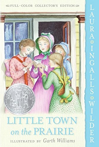Little Town on the Prairie written by Laura Ingalls Wilder