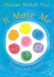 A Maze Me: Poems for Girls – tekijä:…