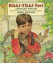 Rikki-Tikki-Tavi de Rudyard Kipling