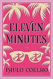 Eleven Minutes: A Novel (P.S.) por Paulo…