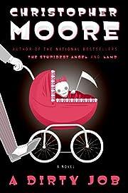 A Dirty Job: A Novel de Christopher Moore