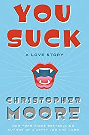 You Suck: A Love Story por Christopher Moore