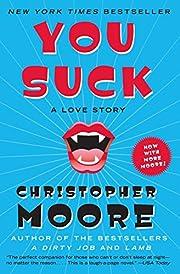 You Suck: A Love Story de Christopher Moore