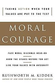 Moral Courage af Rushworth M. Kidder