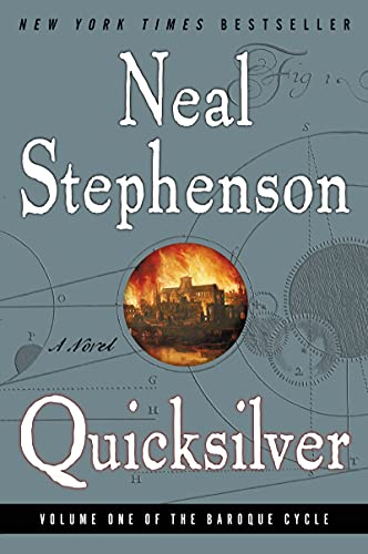 Quicksilver (The Baroque Cycle, Vol. 1), Stephenson, Neal