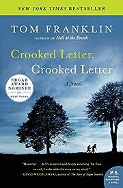 Crooked Letter, Crooked Letter: A Novel…